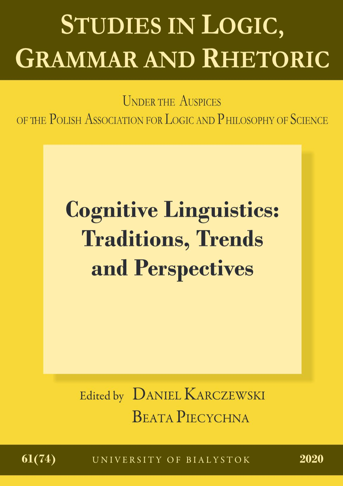 Cognitive Linguistics: Traditions, Trends and Perspectives